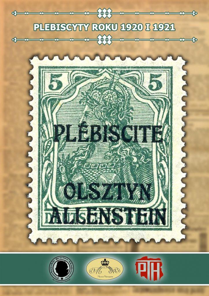 Plansza numer 1 - PLEBISCYTY ROKU 1920 I 1921